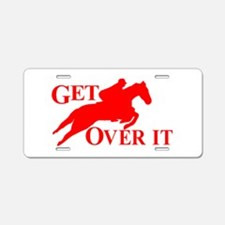 GET OVER IT Aluminum License Plate