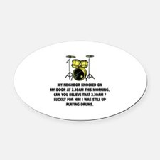 Still Up Playing Drums Oval Car Magnet