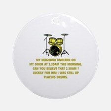 Still Up Playing Drums Ornament (Round)