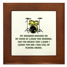 Still Up Playing Drums Framed Tile