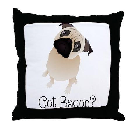 Got Bacon? Pug Pillow