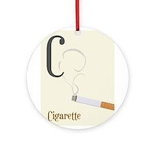 Cigarette Ornament (Round)