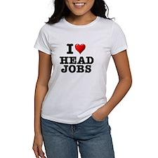 I LOVE - HEAD JOBS Tee