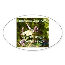 Ambition and Love are the Wings Decal
