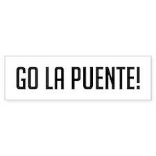 Go La Puente Bumper Bumper Sticker