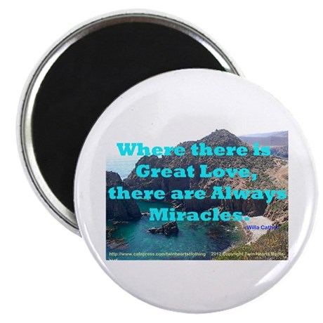 Where There Is Great Love Magnet