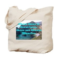 Where There Is Great Love Tote Bag