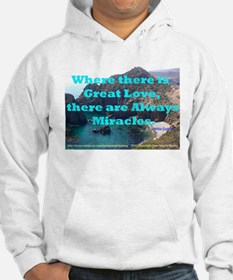Where There Is Great Love Hoodie