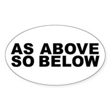 AS ABOVE SO BELOW Oval Decal