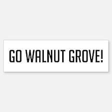 Go Walnut Grove Bumper Bumper Bumper Sticker