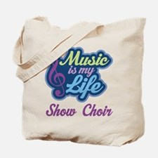 Show Choir Quote Tote Bag