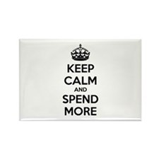 Keep calm and spend more Rectangle Magnet