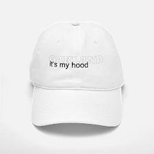 Oakland ... it's my hood Baseball Baseball Cap version 2.0