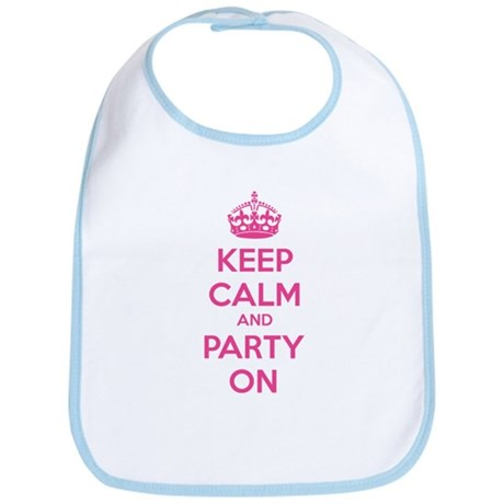 Keep calm and party on Bib