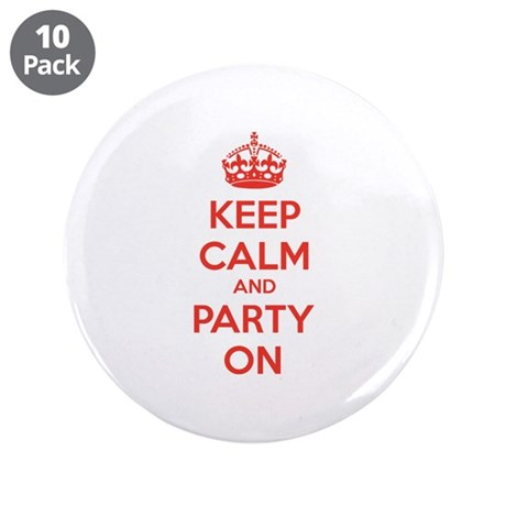 """Keep calm and party on 3.5"""" Button (10 pack)"""