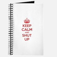 Keep calm and shut up Journal