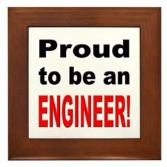 Proud Engineer Framed Tile