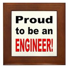 Proud Engineer Framed Tile