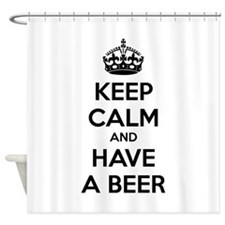 Keep calm and have a beer Shower Curtain