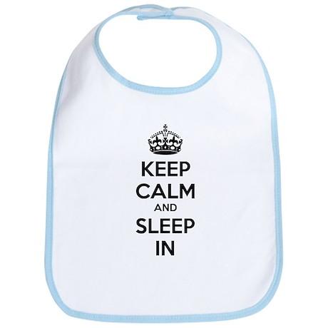 Keep calm and sleep in Bib