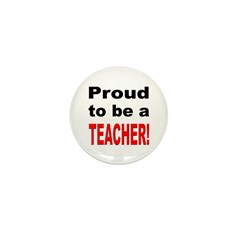 Proud Teacher Mini Button (10 pack)