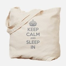 Keep calm and sleep in Tote Bag