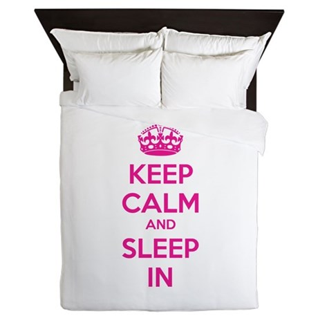 Keep calm and sleep in Queen Duvet