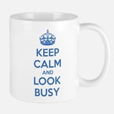 Keep calm and look busy Small Mugs