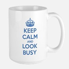 Keep calm and look busy Mug