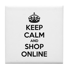 Keep calm and shop online Tile Coaster