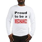 Proud Mechanic (Front) Long Sleeve T-Shirt