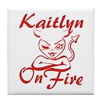Kaitlyn On Fire Tile Coaster