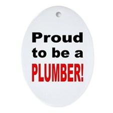 Proud Plumber Oval Ornament