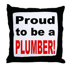 Proud Plumber Throw Pillow