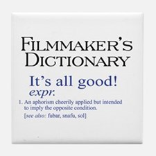 Film Dictionary: All Good! Tile Coaster