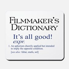 Film Dictionary: All Good! Mousepad