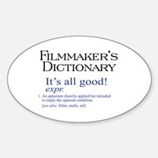 Film Dictionary: All Good! Oval Decal