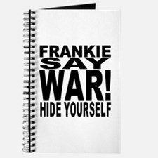 Frankie Say War Hide Yourself Journal
