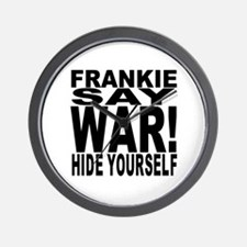 Frankie Say War Hide Yourself Wall Clock