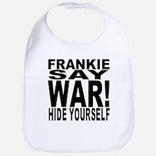 Frankie Say War Hide Yourself Bib