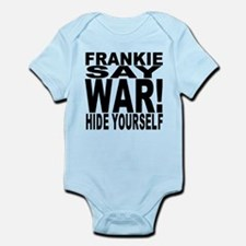 Frankie Say War Hide Yourself Infant Bodysuit