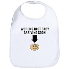 WORLD'S BEST BABY ARRIVING SOON Bib