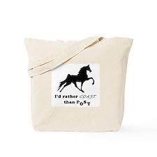 I'd Rather Coast Tote Bag