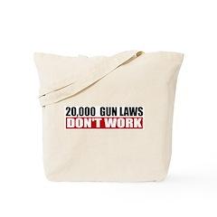 20,000 Gun Laws Tote Bag