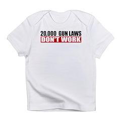 20,000 Gun Laws Infant T-Shirt