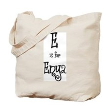 E Is For Enya Tote Bag