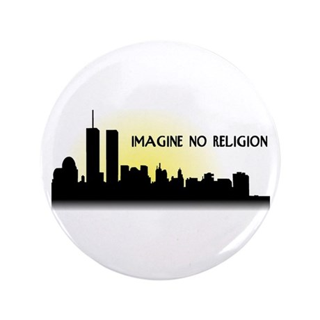 "Imagine No Religion Twin Towers 3.5"" Button"