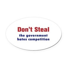 Dont Steal Oval Car Magnet