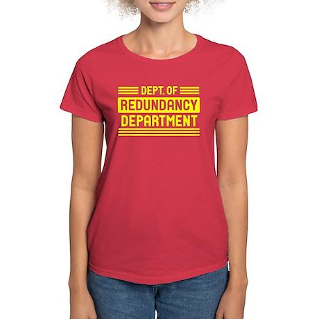 Dept. of Redundancy Women's Dark T-Shirt