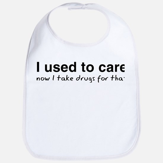 Now I Take Drugs Bib